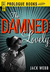 The Damned Lovely