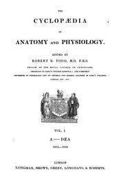 The Cyclopaedia of Anatomy and Physiology: Volume 1