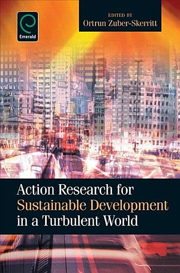 Action Research for Sustainable Development in a Turbulent World PDF