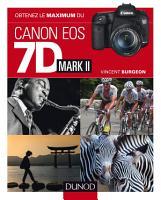 Obtenez le maximum du Canon EOS 7D Mark II PDF