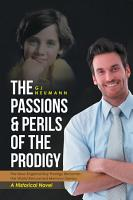 The Passions   Perils of the Prodigy PDF