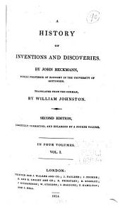 A History of Inventions and Discoveries: Volume 1