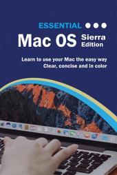Essential Mac OS: Sierra Edition