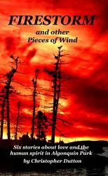 Firestorm And Other Pieces Of Wind Book PDF