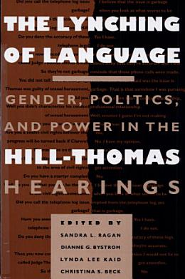The Lynching of Language