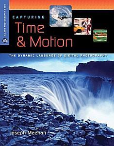 Capturing Time   Motion