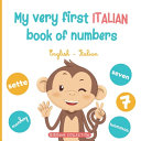 My Very First Italian Book of Numbers