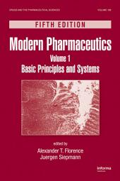 Modern Pharmaceutics Volume 1: Basic Principles and Systems, Fifth Edition, Edition 5