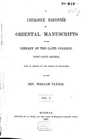 A Catalogue Raisonn   of Oriental Manuscripts in the Government Library PDF