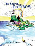 The Secret of the Rainbow