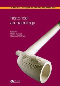 Historical Archaeology PDF