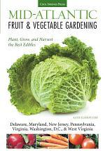 Mid-Atlantic Fruit & Vegetable Gardening