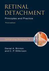 Retinal Detachment: Priniciples and Practice, Edition 3