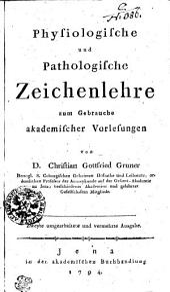Physiologische und pathologische Zeichenlehre: zum Gebrauche academischer Vorlesungen