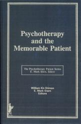 Psychotherapy And The Memorable Patient Book PDF