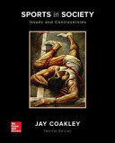 Sports in Society  Issues and Controversies Book
