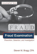 Fraud Examination: Prevention, Detection, and Investigation