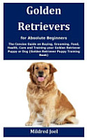 Golden Retrievers for Absolute Beginners PDF