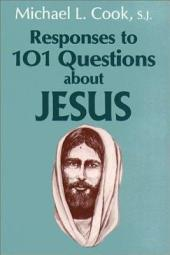 Responses to 101 Questions about Jesus