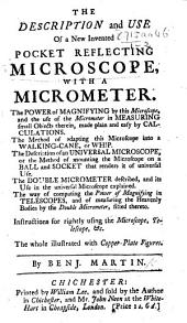 The Description and Use of a New Invented Pocket Reflecting Microscope with a Micrometer