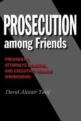 Prosecution Among Friends Book PDF