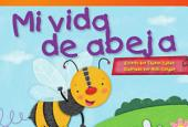 Mi vida de abeja (My Life as a Bee)