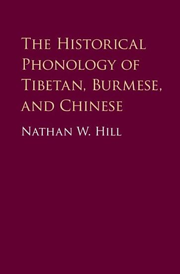 The Historical Phonology of Tibetan  Burmese  and Chinese PDF