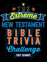 The Extreme New Testament Bible Trivia Challenge PDF