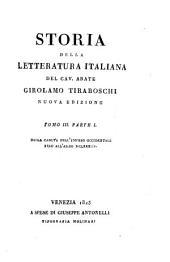 Storia della letteratura italiana: Dall'anno MCCC. fino all'anno MCCCC