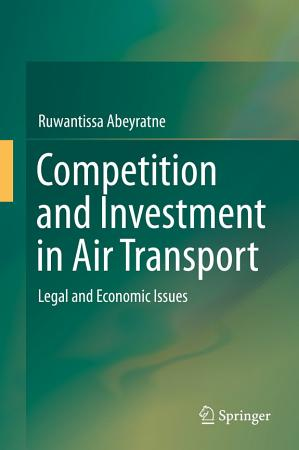 Competition and Investment in Air Transport PDF