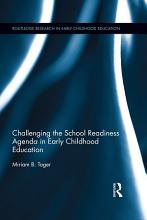 Challenging the School Readiness Agenda in Early Childhood Education PDF
