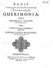 Pacis vndique gentium eiectae profligataeque querimonia ...