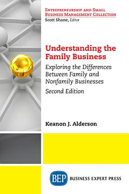 Understanding the Family Business  Second Edition