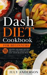 Dash Diet Cookbook for Beginners