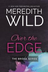 Over the Edge: Bridge Series #3