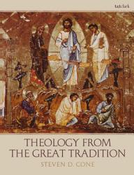 Theology From The Great Tradition Book PDF