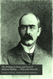 The Writings in Prose and Verse of Rudyard Kipling ...