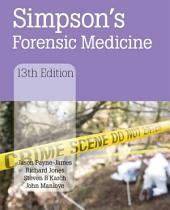 Simpson's Forensic Medicine, 13th Edition: Edition 13