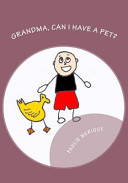Grandma  Can I Have a Pet