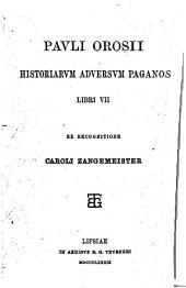 Pauli Orosii Historiarum adversum paganos libri VII
