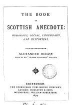 The book of Scottish anecdote, collected and ed. by A. Hislop