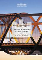 Gender in Spanish Urban Spaces PDF