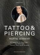 Tattoo und Piercing richtig gemacht PDF