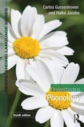 Understanding Phonology: Edition 4