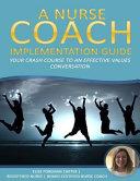 A Nurse Coach Implementation Guide