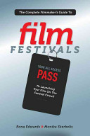 The Complete Filmmaker s Guide to Film Festivals