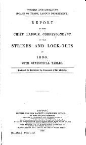 ... Report on Strikes and Lock-outs in the United Kingdom ... and on Conciliation and Arbitration Boards ...