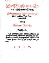 Die Propheten Jonas, Nasum und Abacus. Neben den sieben Buspsalmen Dauids vnnd dem Buch Tobie ausgeleget