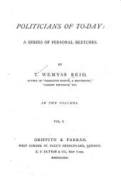 The Queen. The Prince of Wales. Lord Beaconsfield. M. Gambetta. Mr. Gladstone. The editor of the 'Times.' Sir C. Dilke. Prince Bismark. Lord Salisbury. Mr. J. Cowen. Mr. Bright. Lord Derby. Sir W. Harcourt Mr. E. Jenkins. Mr. Cross