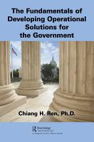 The Fundamentals of Developing Operational Solutions for the Government PDF